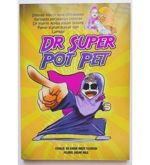 KOMIK PENYUSUAN DR SUPER POT PET